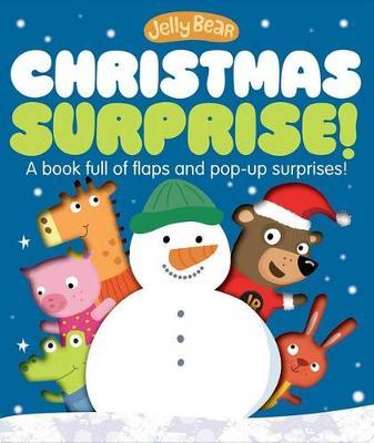 Jelly Bear Christmas Surprise - Jelly Bear (Board book)