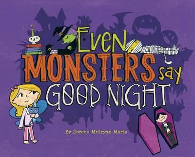 Even Monsters Say Good Night (Hardback)