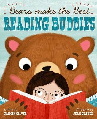 Bears Make the Best Reading Buddies (Hardback)
