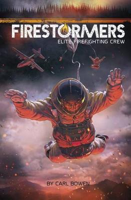 Firestormers: Elite Firefighting Crew (Paperback)