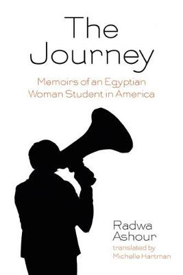 The Journey: Memoirs of an Egyptian Woman Student in America (Paperback)