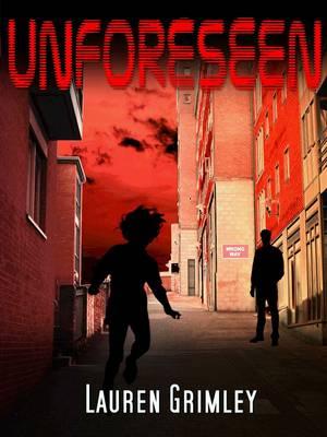 Unforeseen - The Alex Crocker Series 1 (Paperback)