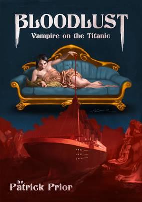Bloodlust: Vampire on the Titanic (Paperback)