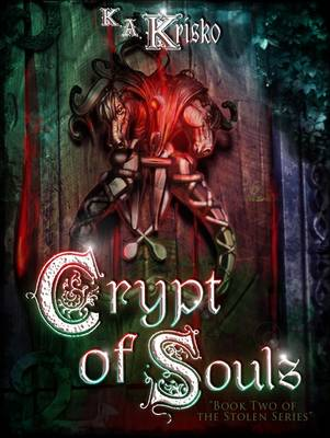 Crypt of Souls - The Stolen Series 2 (Paperback)