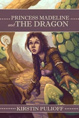 Princess Madeline and the Dragon - Princess Madeline Series 3 (Paperback)