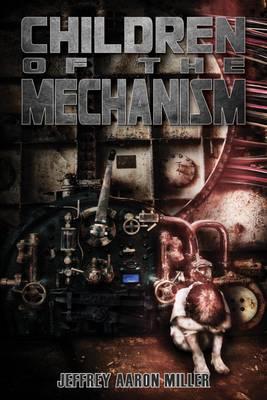 Children of the Mechanism (Paperback)