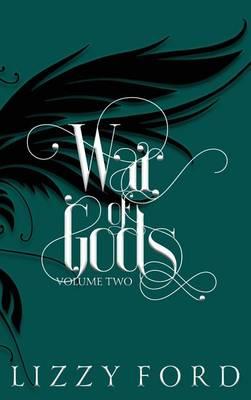 War of Gods (Volume Two) 2011-2016 (Hardback)