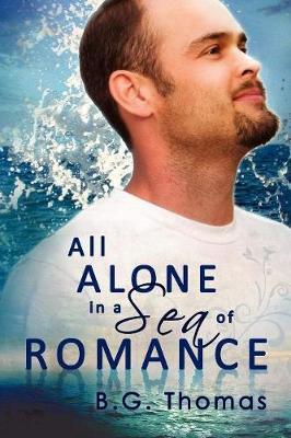 All Alone in a Sea of Romance (Paperback)