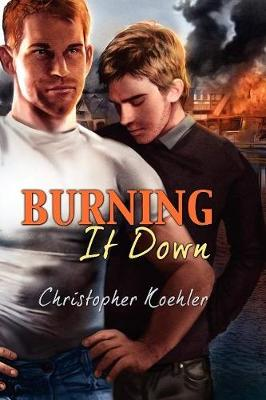 Burning It Down (Paperback)