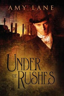 Under the Rushes (Paperback)