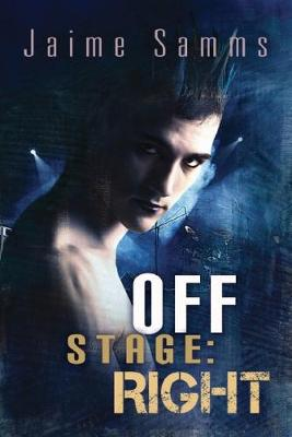 Off Stage: Right (Paperback)