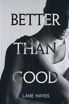 Better Than Good (Paperback)