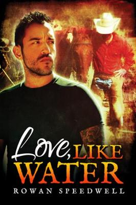 Love, Like Water (Paperback)