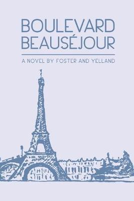 Boulevard Beausejour (Paperback)