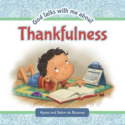 God Talks with Me about Thankfulness: Being Thankful Despite Your Circumstances - God Talks with Me 4 (Paperback)