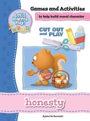 Honesty - Games and Activities: Games and Activities to Help Build Moral Character - Cut Out and Play 13 (Paperback)