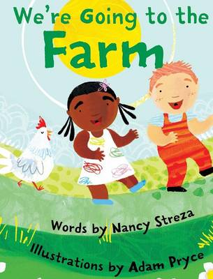 We're Going to the Farm (Hardback)