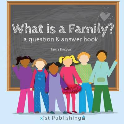 What Is a Family? (Paperback)