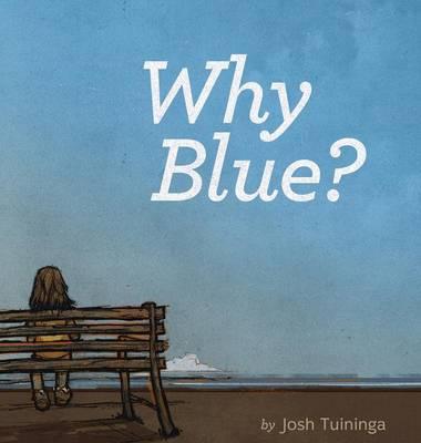 Why Blue? (Hardback)
