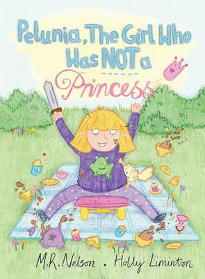 Petunia, the Girl Who Was Not a Princess (Hardback)