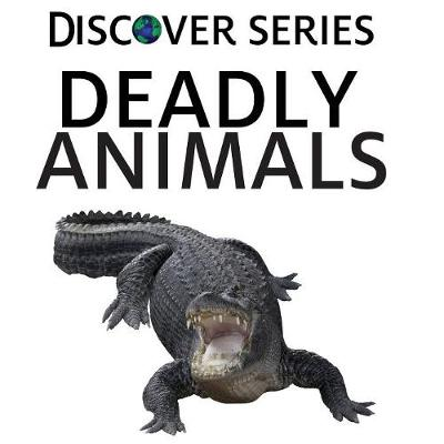Deadly Animals (Paperback)