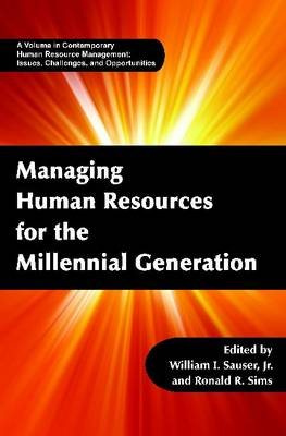 Managing Human Resources for the Millennial Generation (Hardback)