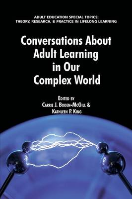 Conversations about Adult Learning in Our Complex World (Paperback)