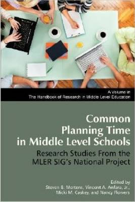 Common Planning Time in Middle Level Schools: Research Studies from the MLER SIG's National Project (Hardback)
