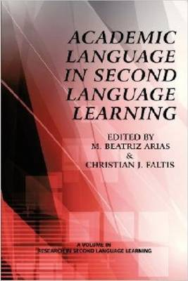 Academic Language in Second Language Learning (Paperback)
