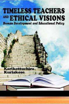 Timeless Teachers and Ethical Visions (Paperback)