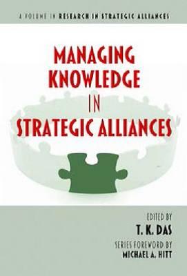 Managing Knowledge in Strategic Alliances (Paperback)