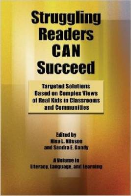 Struggling Readers Can Succeed: Teaching Solutions Based on Real Kids in Classrooms and Communities (Paperback)