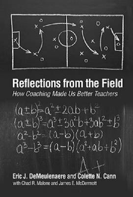 Reflections from the Field: How Coaching Made Us Better Teachers (Hardback)
