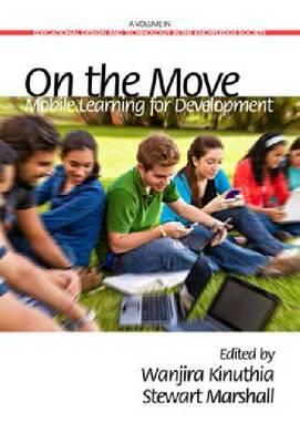 On the Move: Mobile Learning for Development (Hardback)