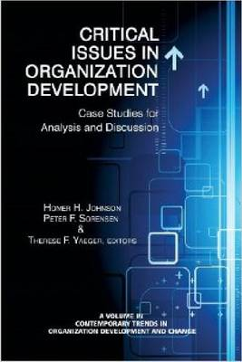 Critical Issues in Organizational Development: Case Studies for Analysis and Discussion (Hardback)