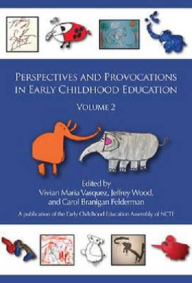 Perspectives and Provocations in Early Childhood Education: Volume 2 - Early Childhood Education Assembly (Hardback)