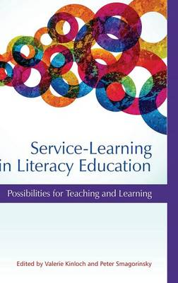 Service-Learning in Literacy Education: Possibilities for Teaching and Learning (Hardback)