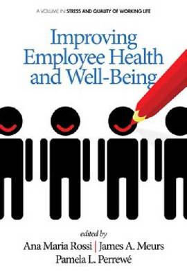 Improving Employee Health and Well Being - Stress and Quality of Working Life (Hardback)