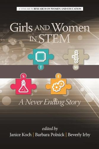 Girls and Women in STEM: A Never Ending Story - Research on Women and Education (RWE) (Paperback)