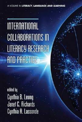 International Collaborations in Literacy Research and Practice (HC) (Hardback)