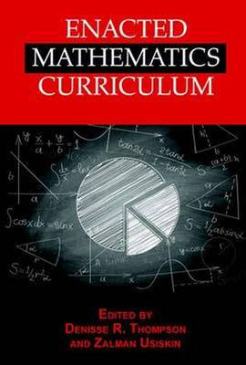 Enacted Mathematics Curriculum: A Conceptual Framework and Research Needs (Paperback)
