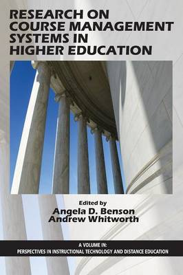 Research on Course Management Systems in Higher Education - Perspectives in Instructional Technology and Distance Education (Paperback)