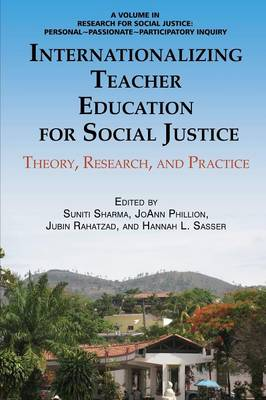 Internationalizing Teacher Education for Social Justice: Theory, Research, and Practice - Research for Social Justice (Paperback)