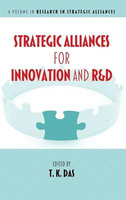 Strategic Alliances for Innovation and R&D - Research in Strategic Alliances (Hardback)
