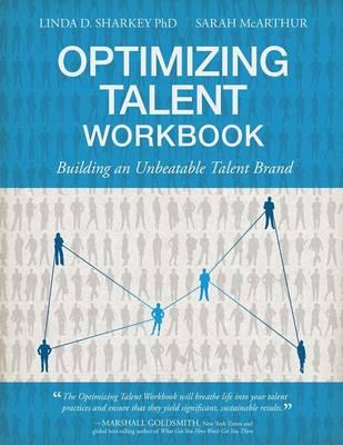 Optimizing Talent Workbook: Building an Unbeatable Talent Brand (Paperback)