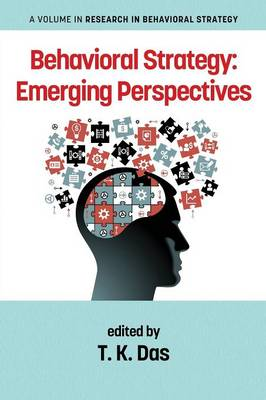 Behavioral Strategy: Emerging Perspectives - Research in Behavioral Strategy (Paperback)