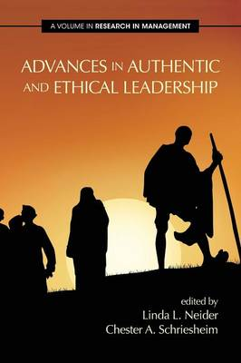 Advances in Authentic and Ethical Leadership - Research in Management (Paperback)