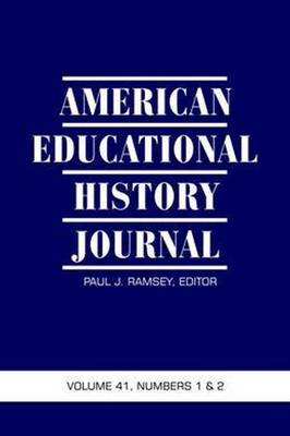 American Educational History Journal - American Educational History Journal (Paperback)