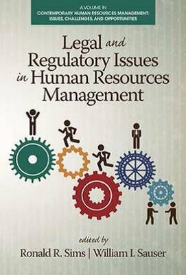 Legal and Regulatory Issues in Human Resources Management - Contemporary Human Resource Management: Issues, Challenges and Opportunities (Paperback)