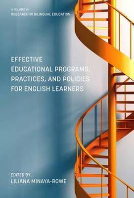 Effective Educational Programs, Practices, and Policies for English Learners - Research in Bilingual Education (Paperback)